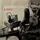 Christopher Wray: A-Sides
