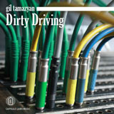 Gil Tamazyan: Dirty Driving EP