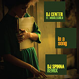 DJ Center & DJ Spinna: In A Song