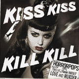 Horrorpops: Kiss Kiss Kill Kill LP