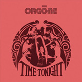Orgone: Time Tonight