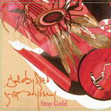Jacob Fred Jazz Odyssey: Stay Gold