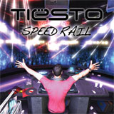 Tiesto: Speed Rail EP